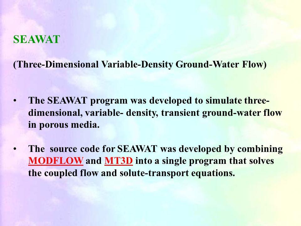 SEAWAT (Three-Dimensional Variable-Density Ground-Water Flow)