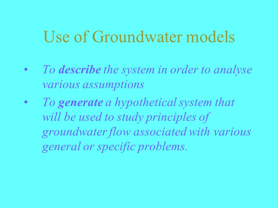 Use of Groundwater models
