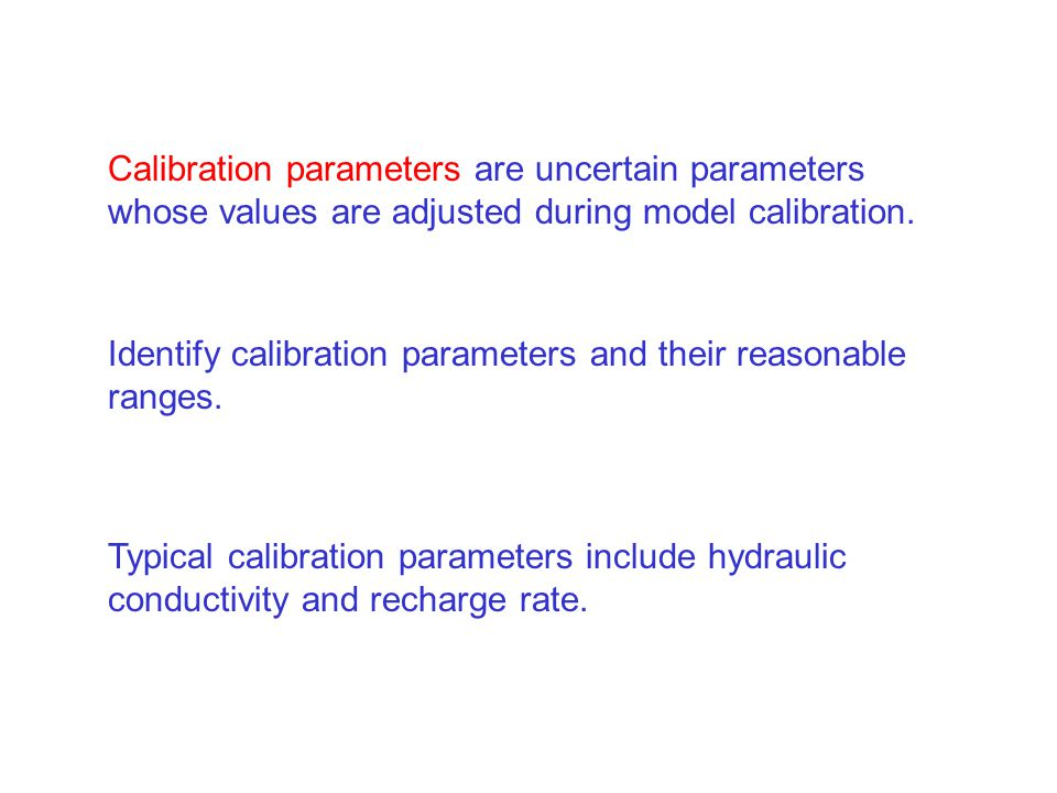 Calibration parameters are uncertain parameters