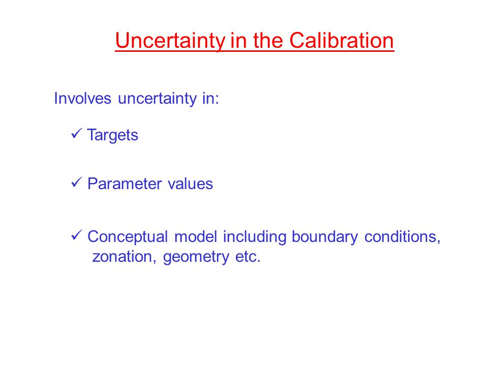 Uncertainty in the Calibration