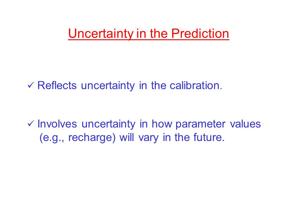 Uncertainty in the Prediction
