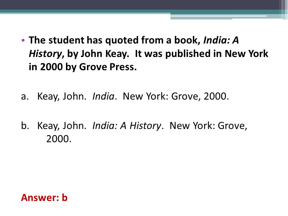 The student has quoted from a book, India: A History, by John Keay