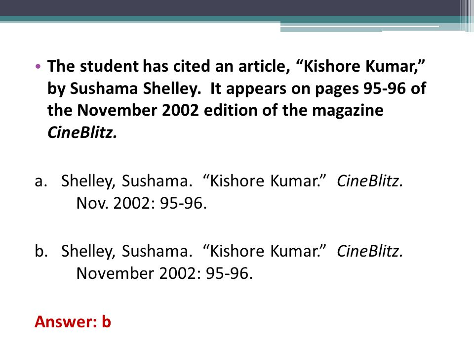 The student has cited an article, Kishore Kumar, by Sushama Shelley