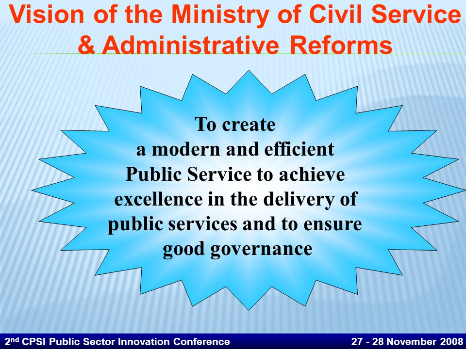 Vision of the Ministry of Civil Service & Administrative Reforms