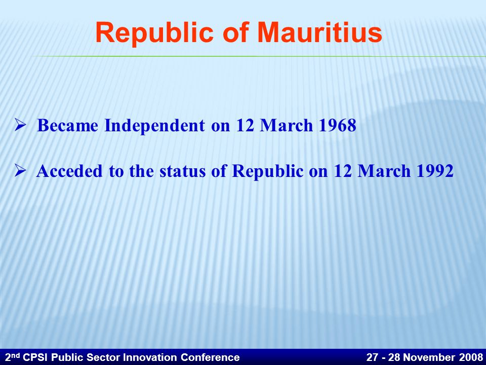 Republic of Mauritius Became Independent on 12 March 1968