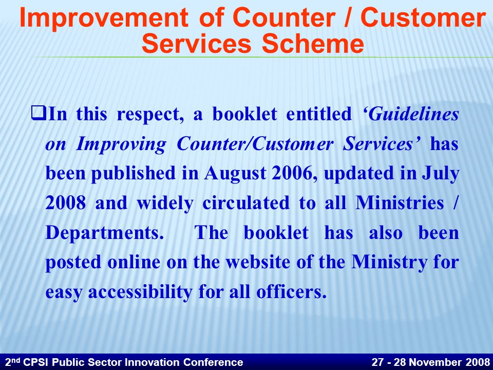 Improvement of Counter / Customer Services Scheme