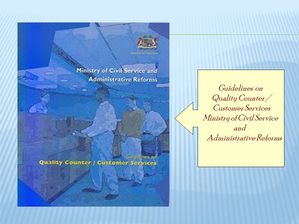 Quality Counter / Customer Services Ministry of Civil Service