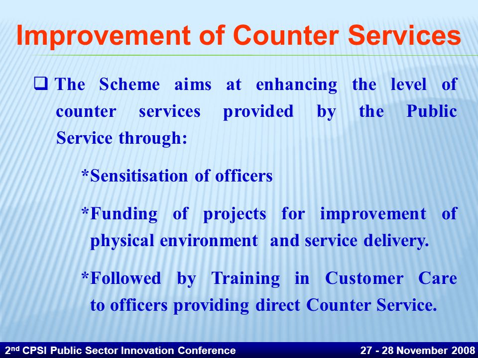Improvement of Counter Services