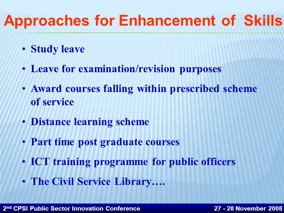 Approaches for Enhancement of Skills