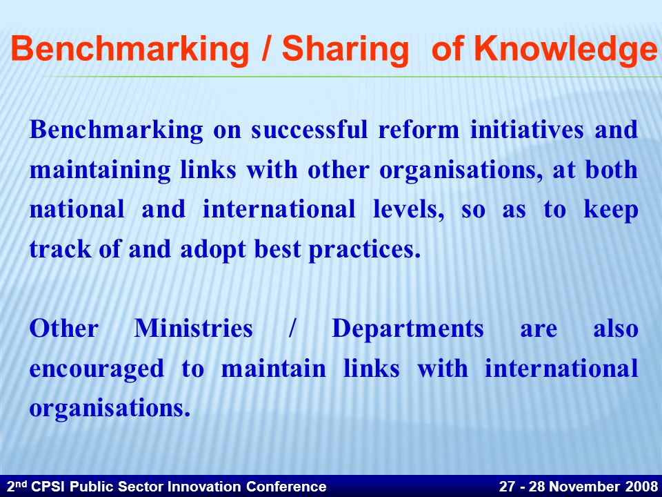 Benchmarking / Sharing of Knowledge