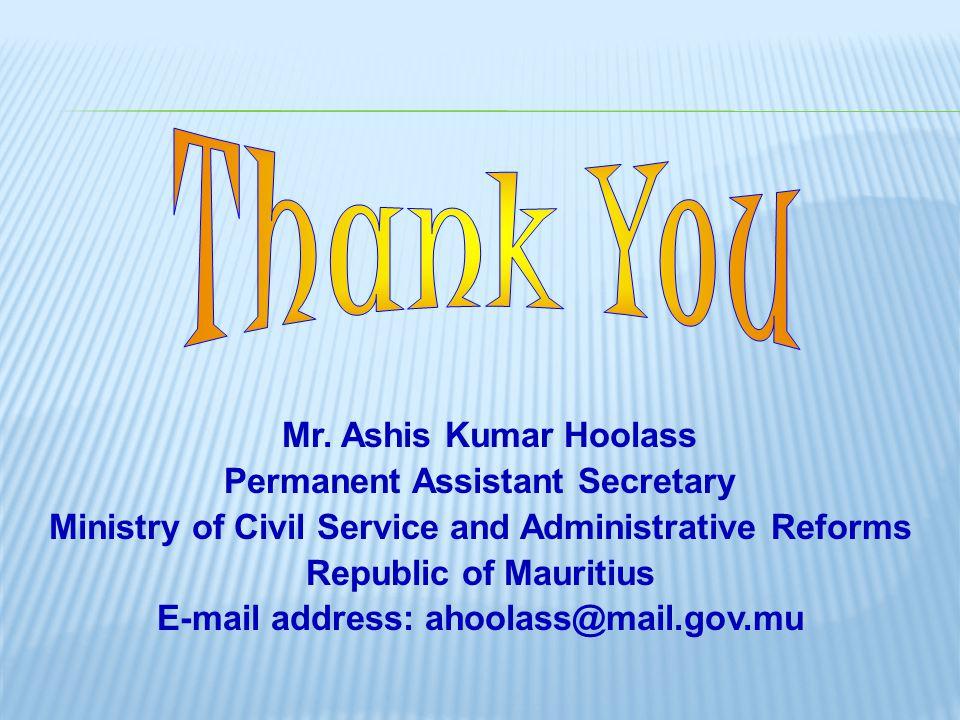 Thank You Mr. Ashis Kumar Hoolass Permanent Assistant Secretary