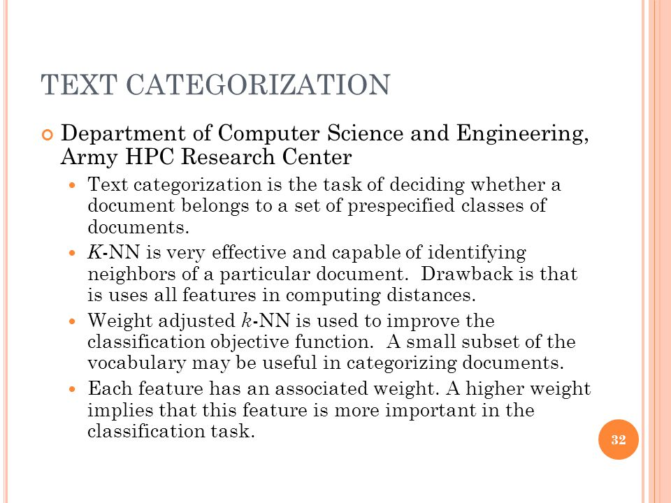TEXT CATEGORIZATION Department of Computer Science and Engineering, Army HPC Research Center.