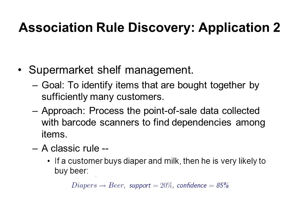 Association Rule Discovery: Application 2