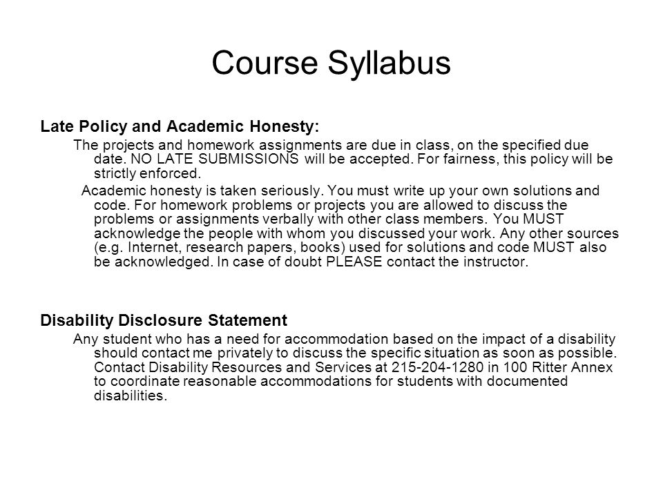 Course Syllabus Late Policy and Academic Honesty: