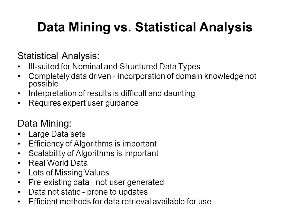 Data Mining vs. Statistical Analysis