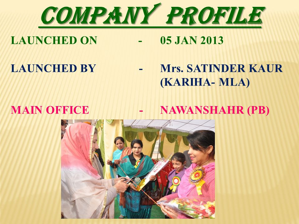 COMPANY PROFILE LAUNCHED ON - 05 JAN 2013