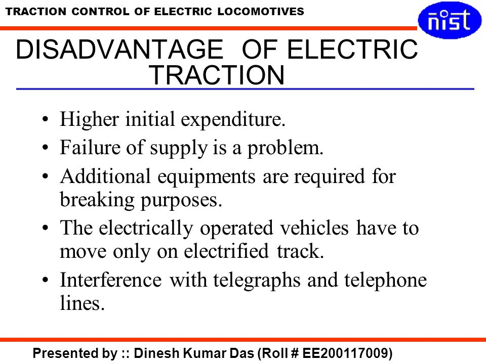 DISADVANTAGE OF ELECTRIC TRACTION