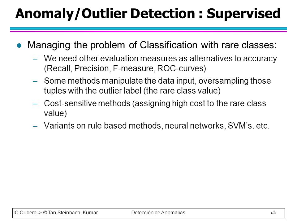 Anomaly/Outlier Detection : Supervised