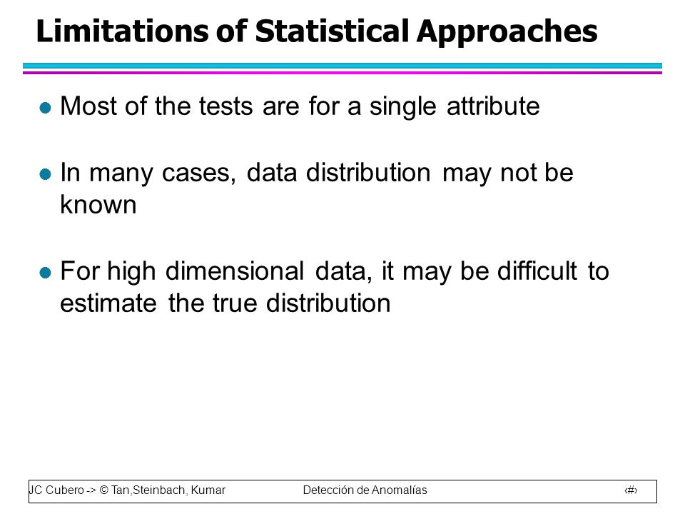 Limitations of Statistical Approaches