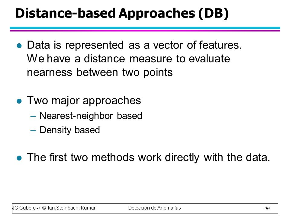 Distance-based Approaches (DB)