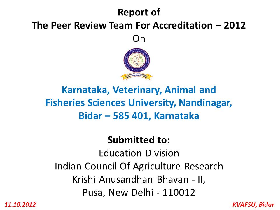 The Peer Review Team For Accreditation – 2012 On