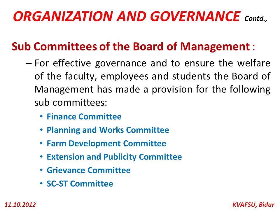 ORGANIZATION AND GOVERNANCE Contd.,