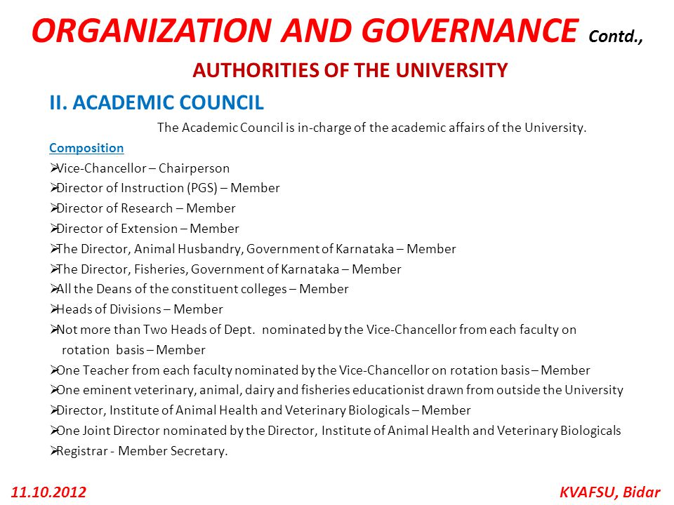 ORGANIZATION AND GOVERNANCE Contd., AUTHORITIES OF THE UNIVERSITY