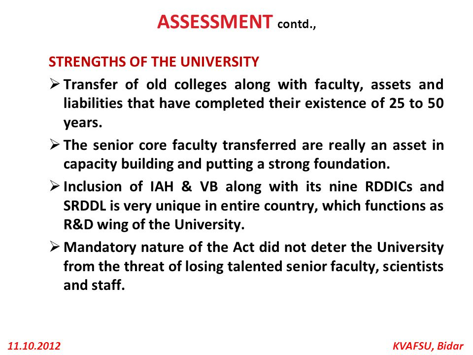ASSESSMENT contd., STRENGTHS OF THE UNIVERSITY