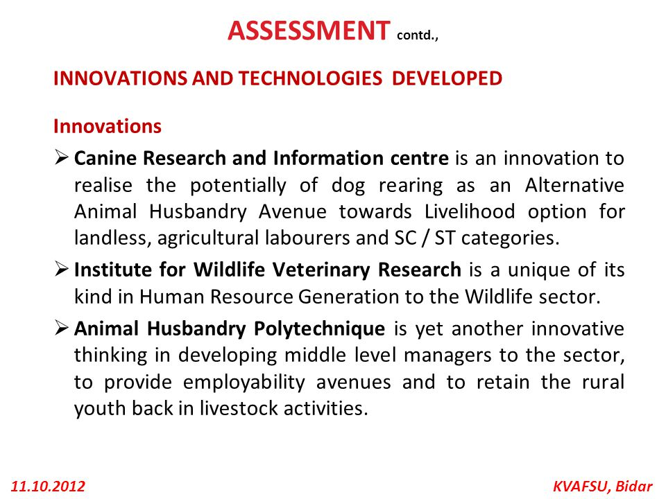 ASSESSMENT contd., INNOVATIONS AND TECHNOLOGIES DEVELOPED Innovations