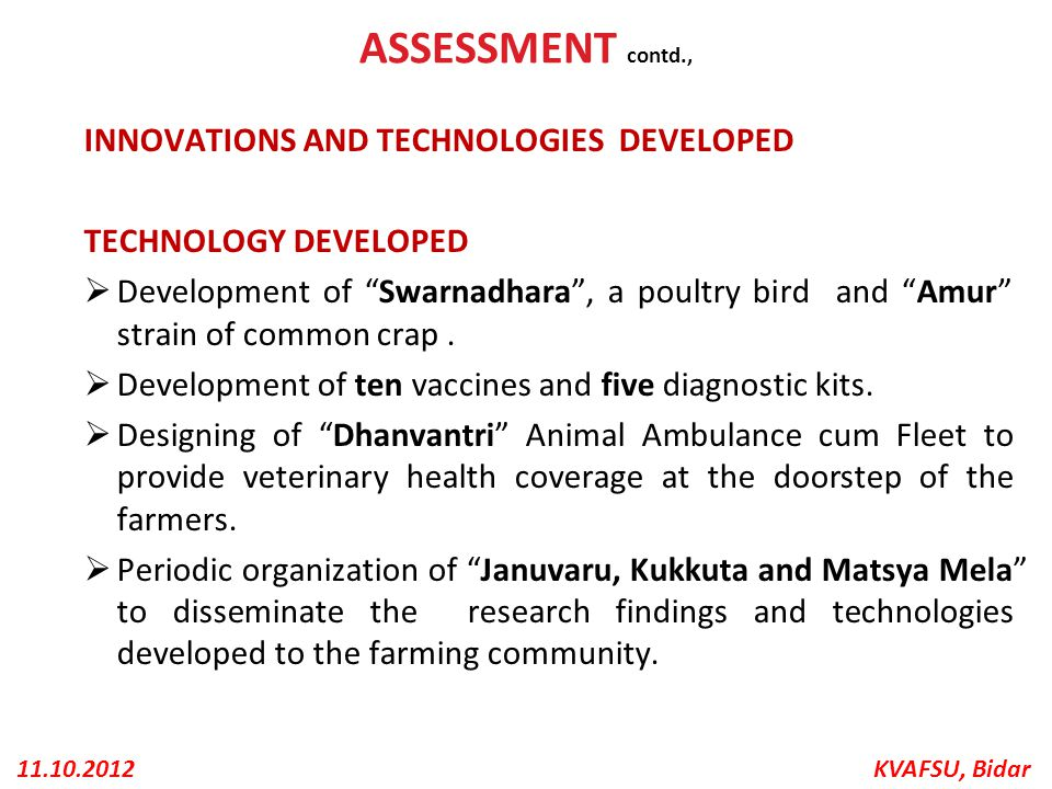 ASSESSMENT contd., INNOVATIONS AND TECHNOLOGIES DEVELOPED