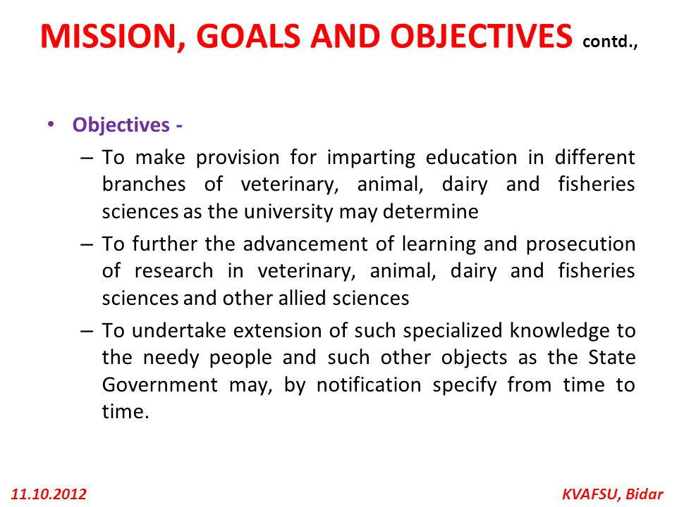 MISSION, GOALS AND OBJECTIVES contd.,
