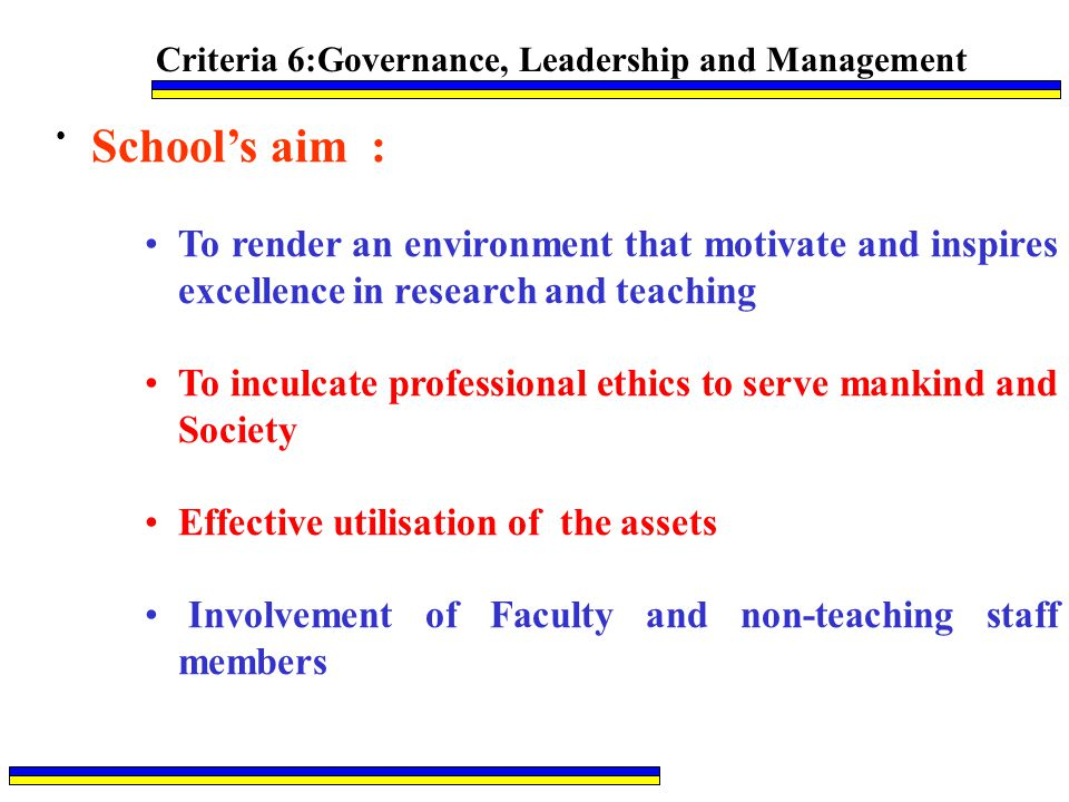 Criteria 6:Governance, Leadership and Management