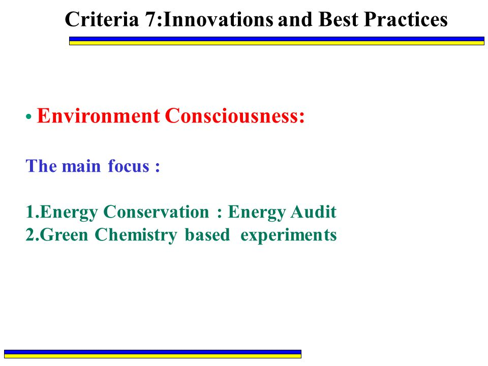 Criteria 7:Innovations and Best Practices
