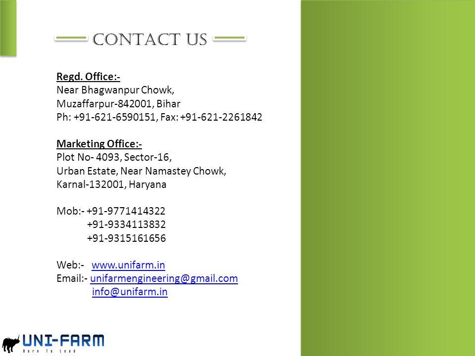 CONTACT US Regd. Office:- Near Bhagwanpur Chowk,