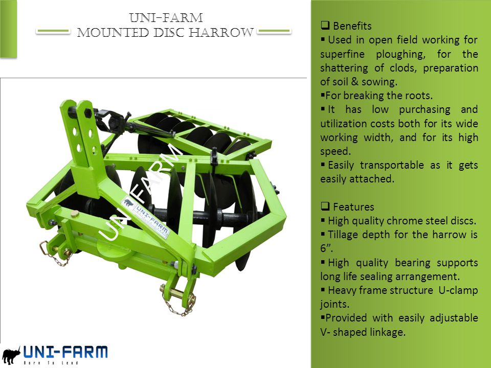 UNI-FARM UNI-FARM MOUNTED DISC HARROW Benefits