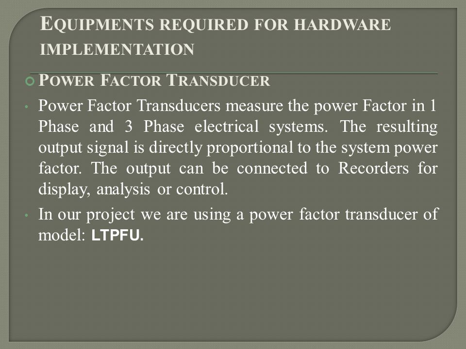 Equipments required for hardware implementation