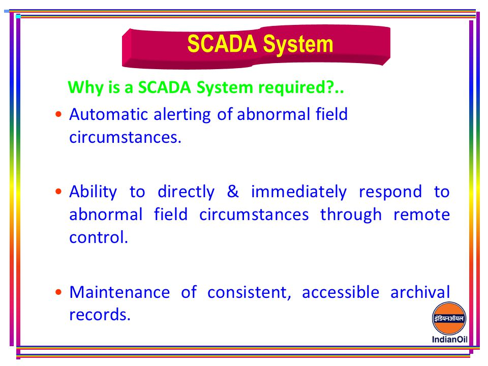 SCADA System Why is a SCADA System required ..