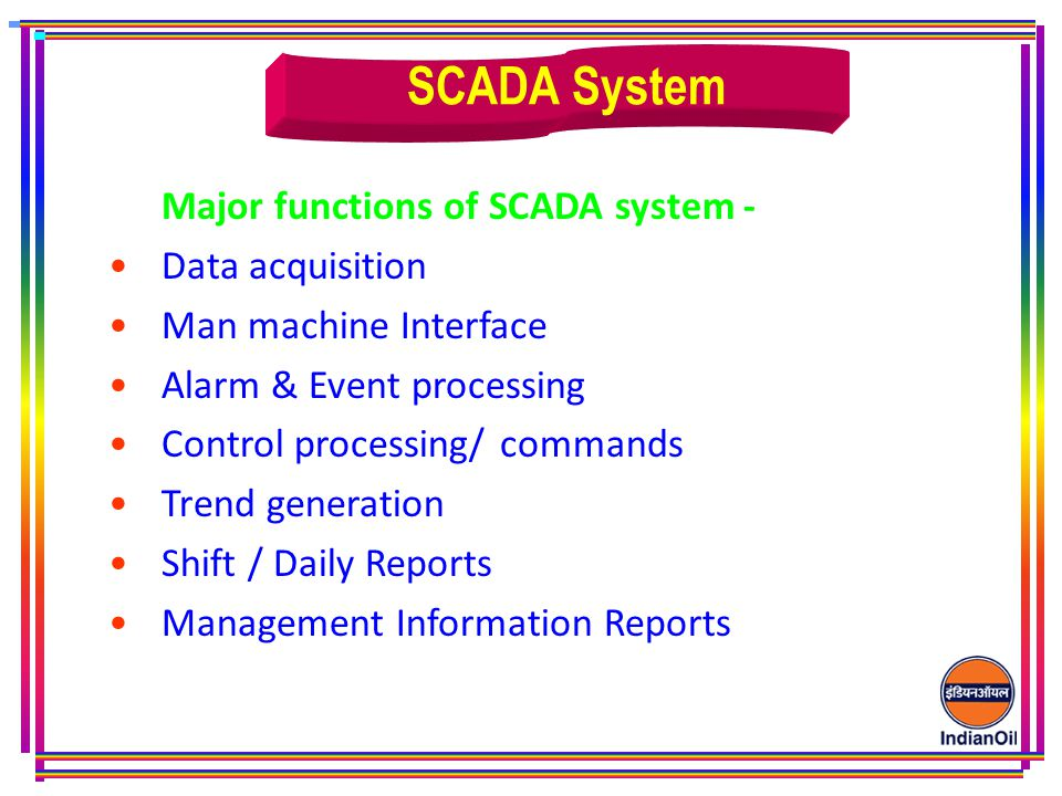SCADA System Major functions of SCADA system - Data acquisition