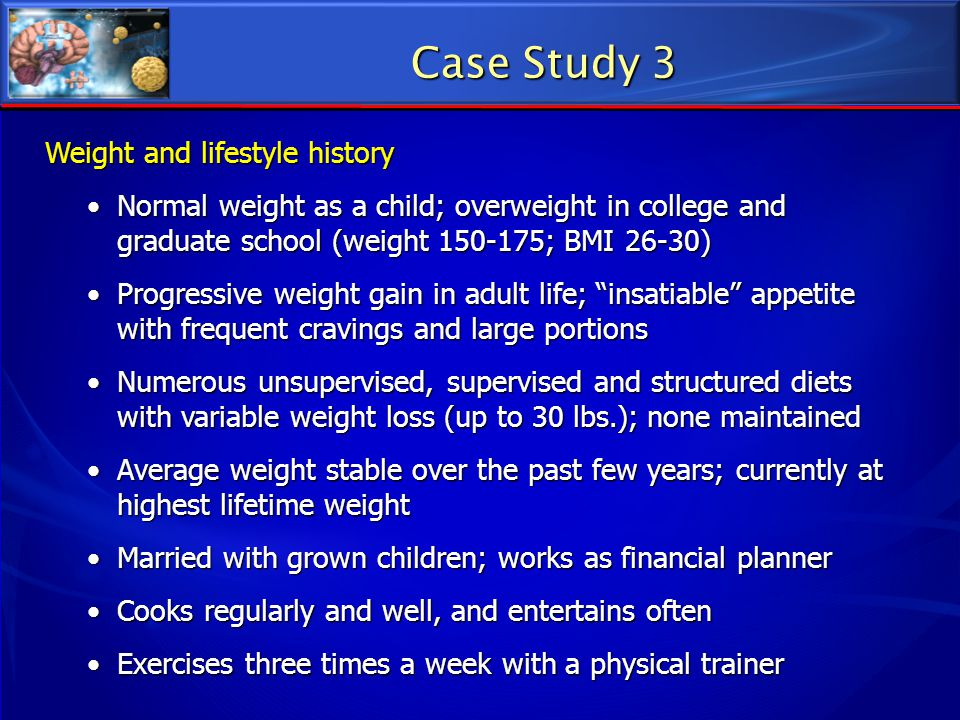 Case Study 3 Weight and lifestyle history