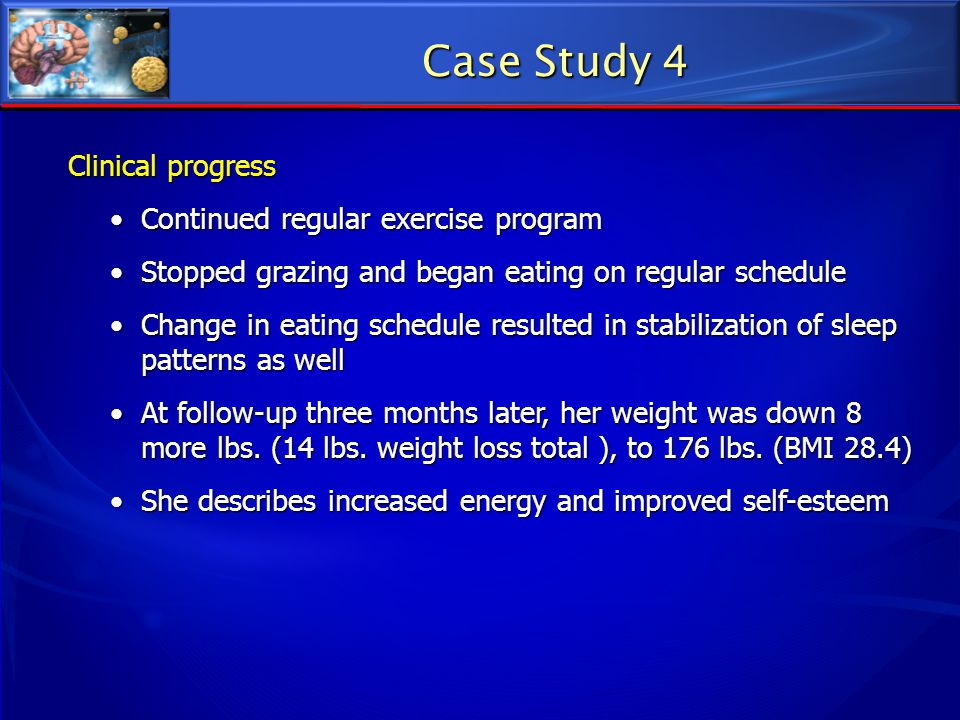Case Study 4 Clinical progress Continued regular exercise program