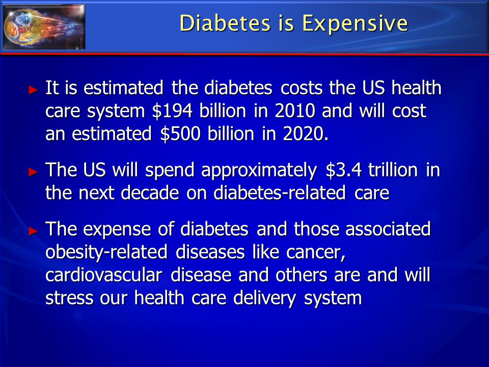 Diabetes is Expensive