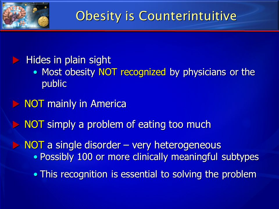 Obesity is Counterintuitive