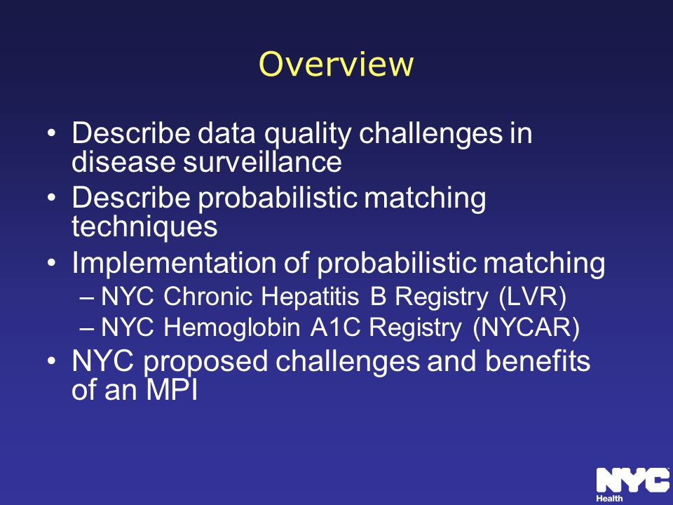 Overview Describe data quality challenges in disease surveillance