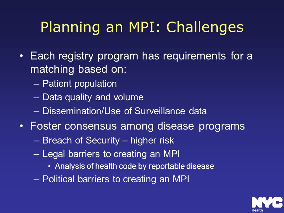 Planning an MPI: Challenges