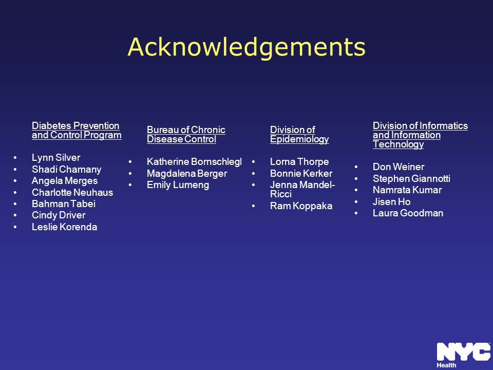 Acknowledgements Diabetes Prevention and Control Program Lynn Silver