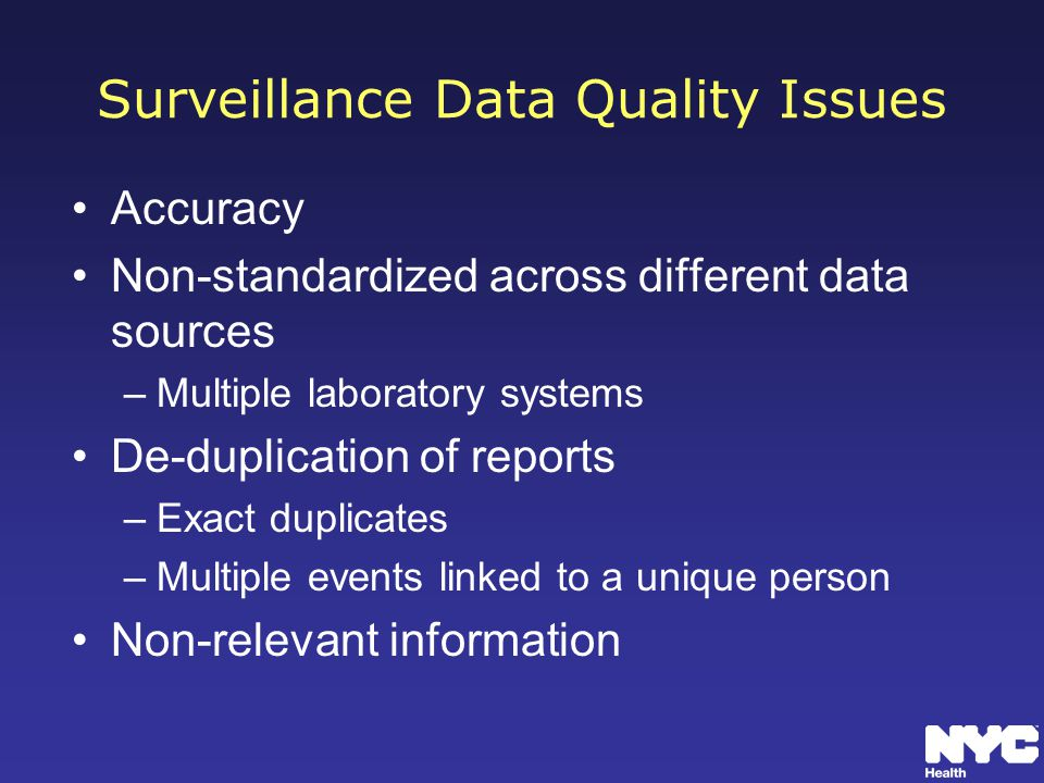Surveillance Data Quality Issues