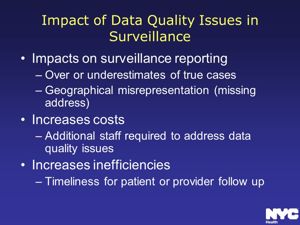 Impact of Data Quality Issues in Surveillance