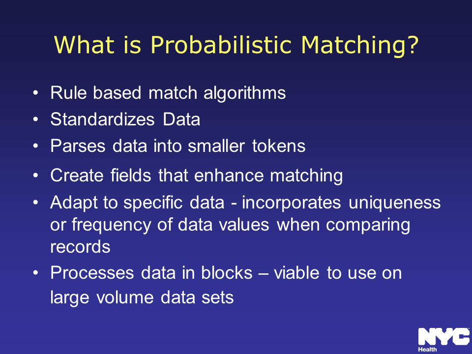 What is Probabilistic Matching