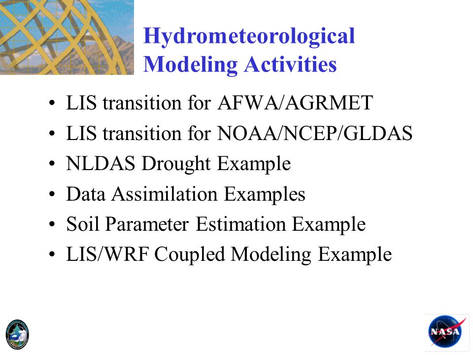 Hydrometeorological Modeling Activities LIS transition for AFWA/AGRMET