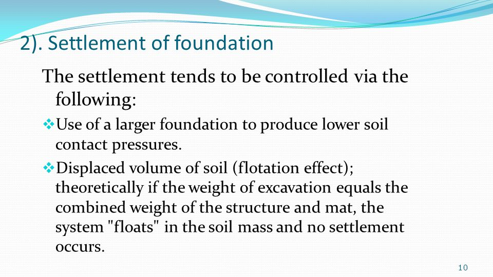 2). Settlement of foundation